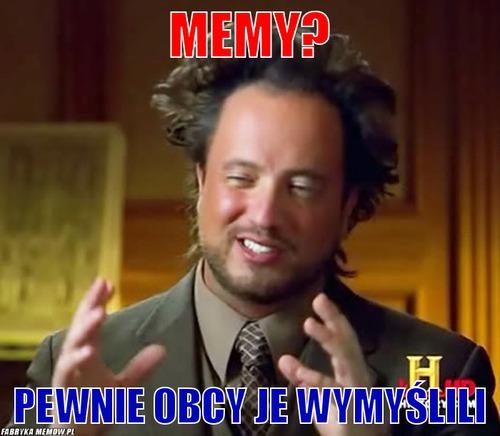Memy      Memy  Pewnie Obcy Je Wymy  Lili