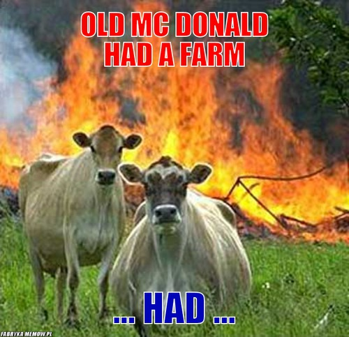 Old Mc Donald had a farm – Old Mc Donald had a farm ... had ...