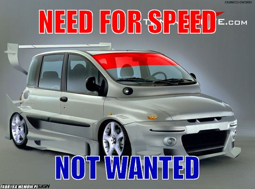 Need for speed – Need for speed not wanted