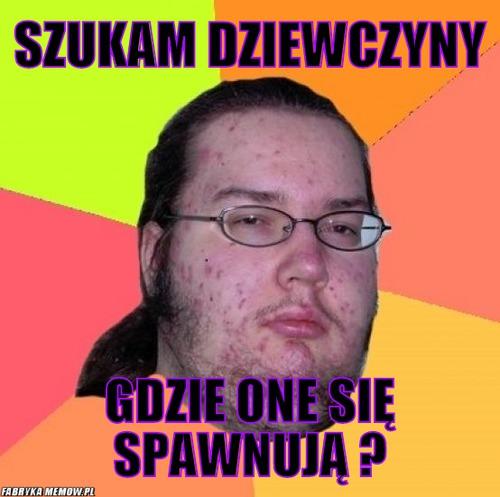 szukam grubej dziewczyny Warszawa
